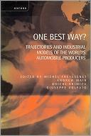 One Best Way?Trajectories and Industrial Models of the World's Automobile Producers